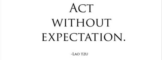 act-without-expectations-inspirational-quotes