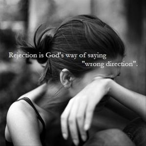 rejection-is-Gods-way-of-saying-wrong-direction-inspirational-quotes